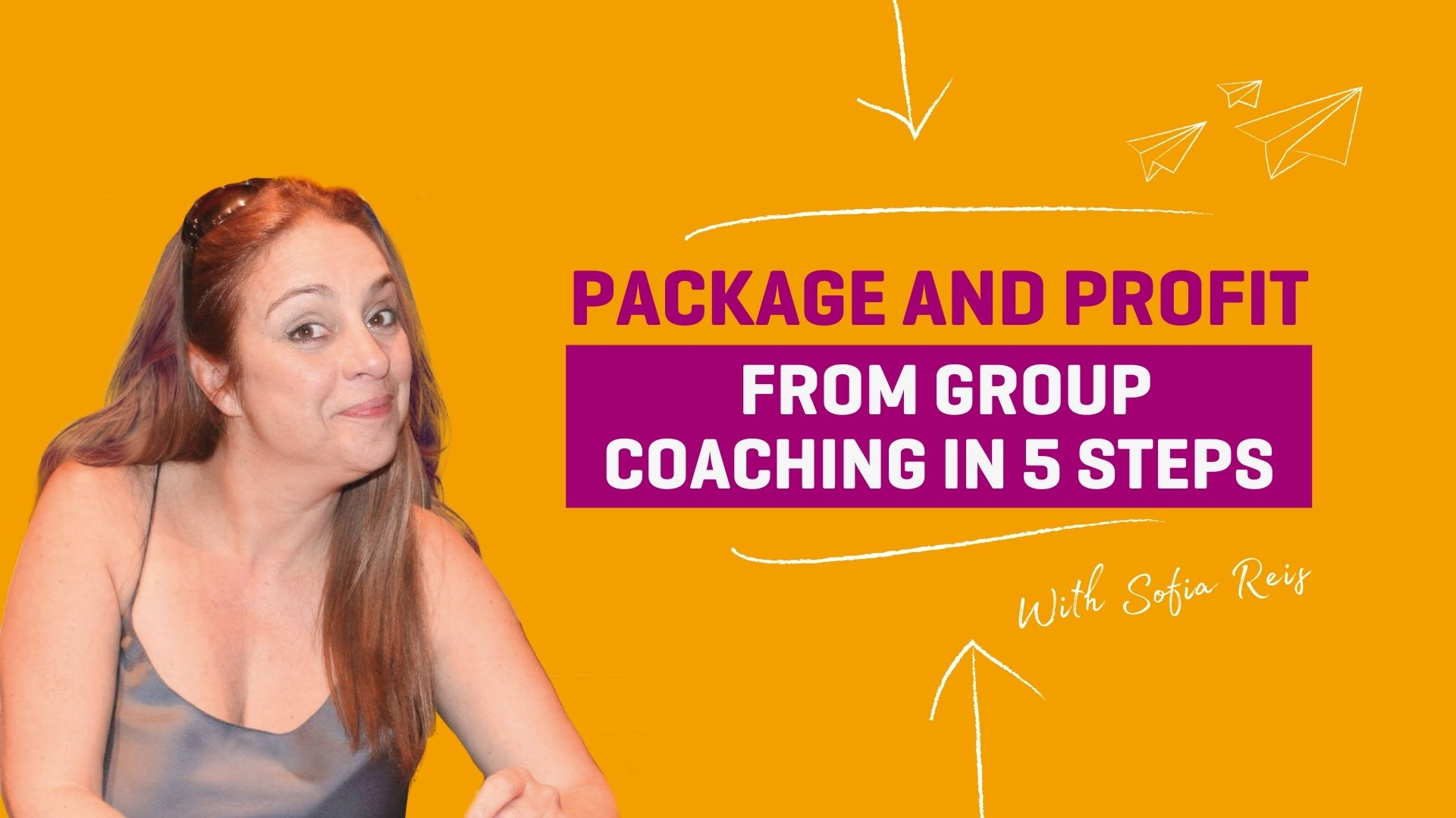 Package and Profit from Group Program in 5 steps